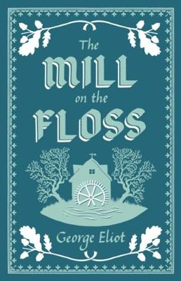 9781847497420 - The Mill on the Floss