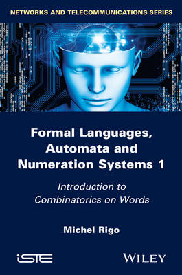 9781848216150 - Formal Languages, Automata and Numeration Systems