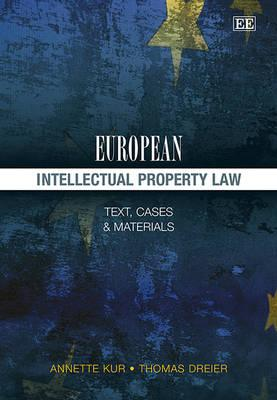 9781848448803 - European Intellectual Property Law: Text, Cases and Materials