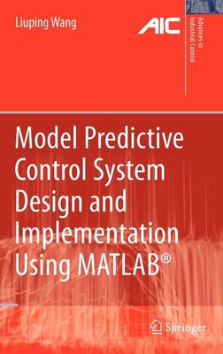 9781848823303 - Model Predictive Control System Design and Implementation Using MATLAB