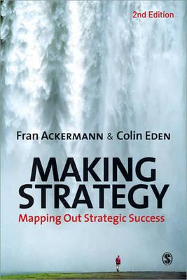 9781849201209 - Making strategy mapping out strategic success