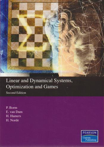 9781849599474 - Linear and dynamical systems, optimization and games