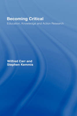 9781850000907 - Becoming Critical: Education Knowledge and Action Research