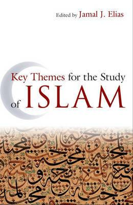 9781851687107 - Key themes for the study of islam