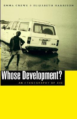 9781856496063 - Whose development? an ethnography of aid