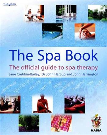 9781861529176 - The Spa Book: The Official Guide to Spa Therapy