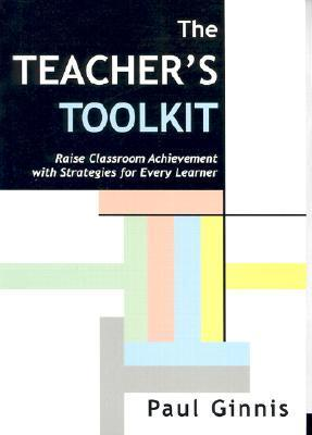 9781899836765 - Teacher's toolkit raise classroom achievement with strategie s for every learner
