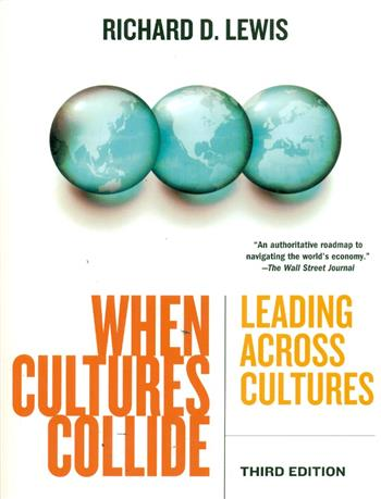 9781904838029 - When Cultures Collide Leading, Teamworking and Managing Across the Globe