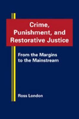 9781935049333 - Crime, punishment and restorative justice