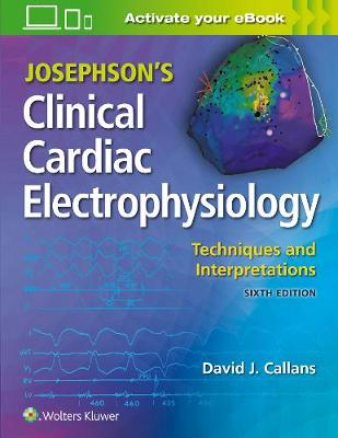 9781975115562 - Josephson's Clinical Cardiac Electrophysiology