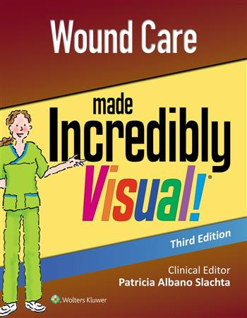 9781975132002 - Wound Care Made Incredibly Visual!