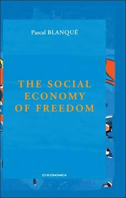 9782717860979 - The social economy of freedom