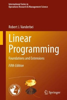 9783030394141 - Linear Programming: Foundations and Extensions
