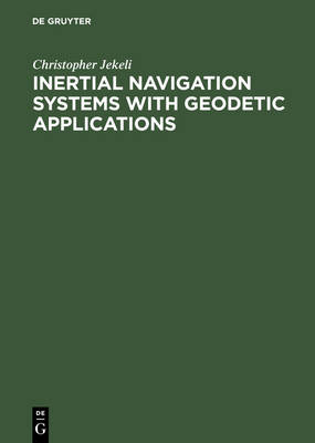 9783110159035 - Inertial Navigation Systems With Geodetic Applications