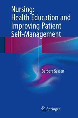 9783319517681 - Nursing: Health Education and Improving Patient Self-Management
