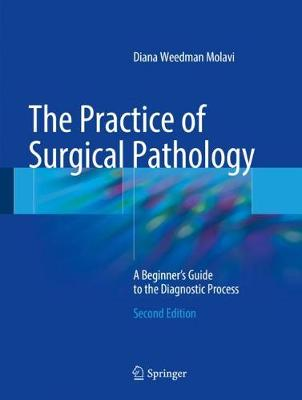 9783319592107 - The Practice of Surgical Pathology
