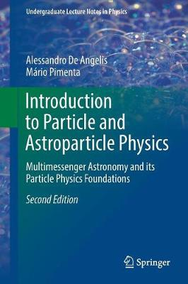 9783319781808 - Introduction to Particle and Astroparticle Physics