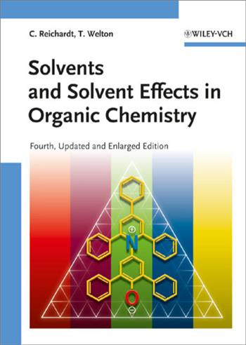 9783527324736 - Solvents and Solvent Effects in Organic Chemistry
