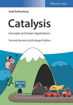 9783527343058 - Catalysis: Concepts and Green Applications