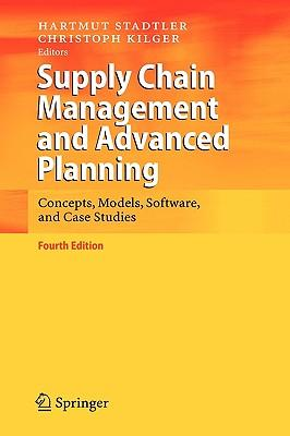 9783540745112 - Supply chain management and advanced planning: concepts, models, software