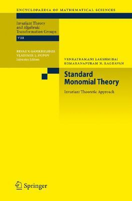 9783540767565 - Standard monomial theory: invariant theoretic approach