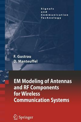 9783642066801 - EM Modeling of Antennas and RF Components for Wireless Communication Systems