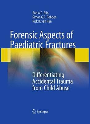 9783642422669 - Forensic Aspects of Pediatric Fractures: Differentiating Accidental Trauma from Child Abuse