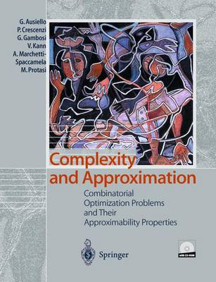 9783642635816 - Complexity and Approximation: Combinatorial Optimization Problems and Their Approximability Properties