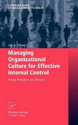 9783790823394 - Managing Organizational Culture for Effective Internal Control