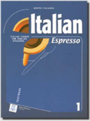 9788889237212 - Italian espresso: textbook 1