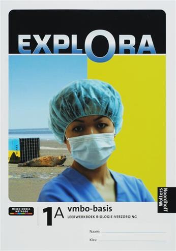 Explora biologie-verzorging 1 vmbo-b lrwbk dl a (+ i-clips) - AKKERMAN