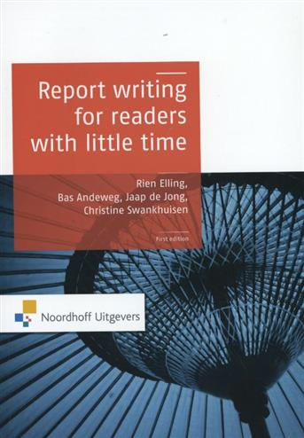 9789001812591 - Report writing for readers with little time