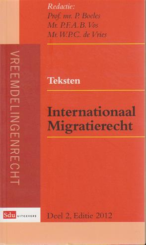 9789012388344 - Teksten internationaal migratierecht deel 2 2012