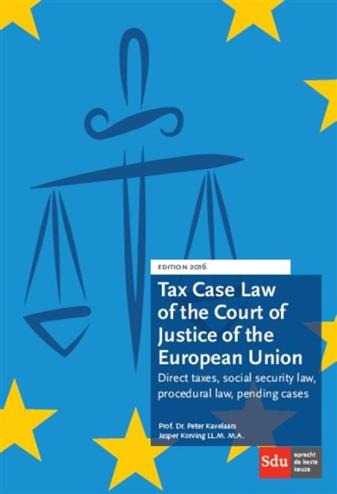 9789012398565 - Tax Case Law of the Court of Justice of the European Union 2016