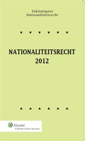 9789013103991 - Nationaliteitsrecht 2012