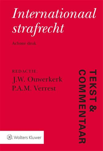 9789013152678 - Tekst & Commentaar Internationaal strafrecht