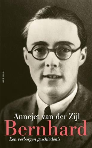 Bernhard een verborgen geschiedenis - Zijl, A. Van Der