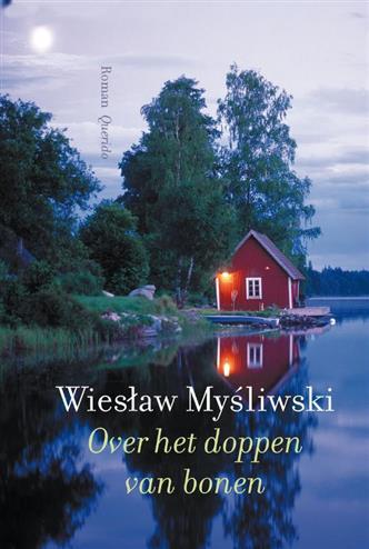 Over het doppen van bonen - Mysliwski, w.