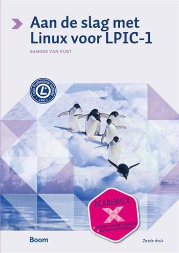 Aan de slag met Linux voor LPIC-1. Vugt, Sander van, Paperback