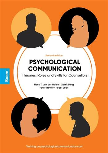 9789024429318 - Psychological Communication: Theories, Roles and Skills for Counsellors