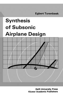 9789024727247 - Synthesis of Subsonic Airplane Design