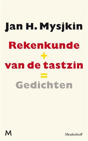 Rekenkunde van de tastzin, gevolgd door sprkls, gldls - Mysjkin, Jan H.
