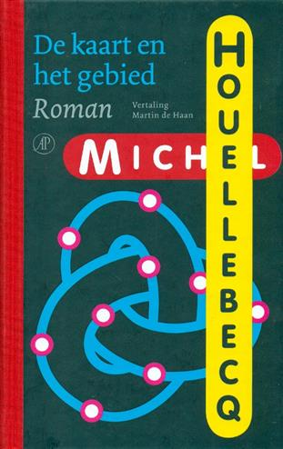 De kaart en het gebied - Houellebecq, M.