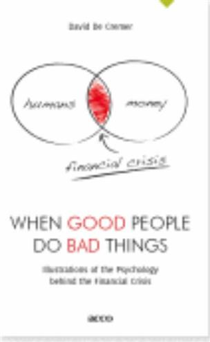 9789033483516 - When good people do bad things illustrations of the psychology behind the financial