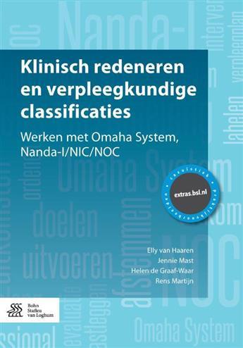 Klinisch redeneren en verpleegkundige classificaties. Werken met Omaha System, Nanda-I-NIC-NOC, van