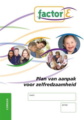 factor e plan van aanpak Studystore   Factor e plan van aanpak voor zelfredzaamheid, Edu  factor e plan van aanpak
