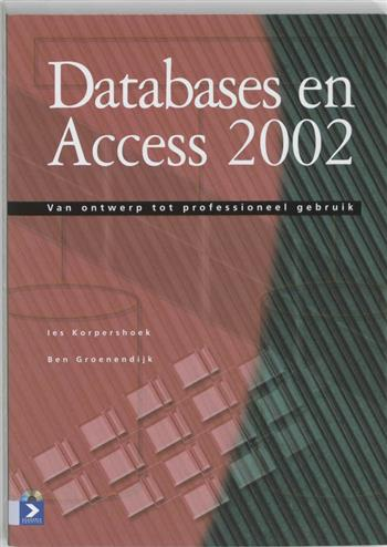 9789039521762 - Databases en access 2002 (+ CD-ROM)