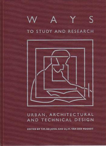 9789040723322 - Ways to study and research urban architectural and technical design