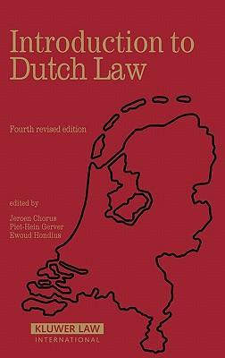 Introduction to dutch law - Chorus, J.