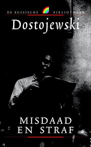 Misdaad en straf - Dostojewski